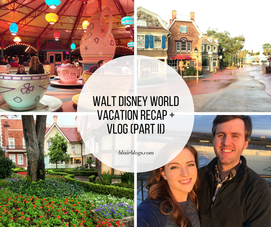 Walt Disney World Vacation Recap (Part II)