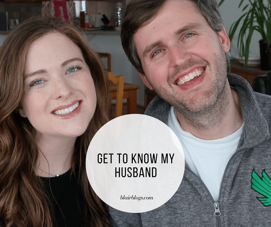 Get to Know My Husband | BlairBlogs.com
