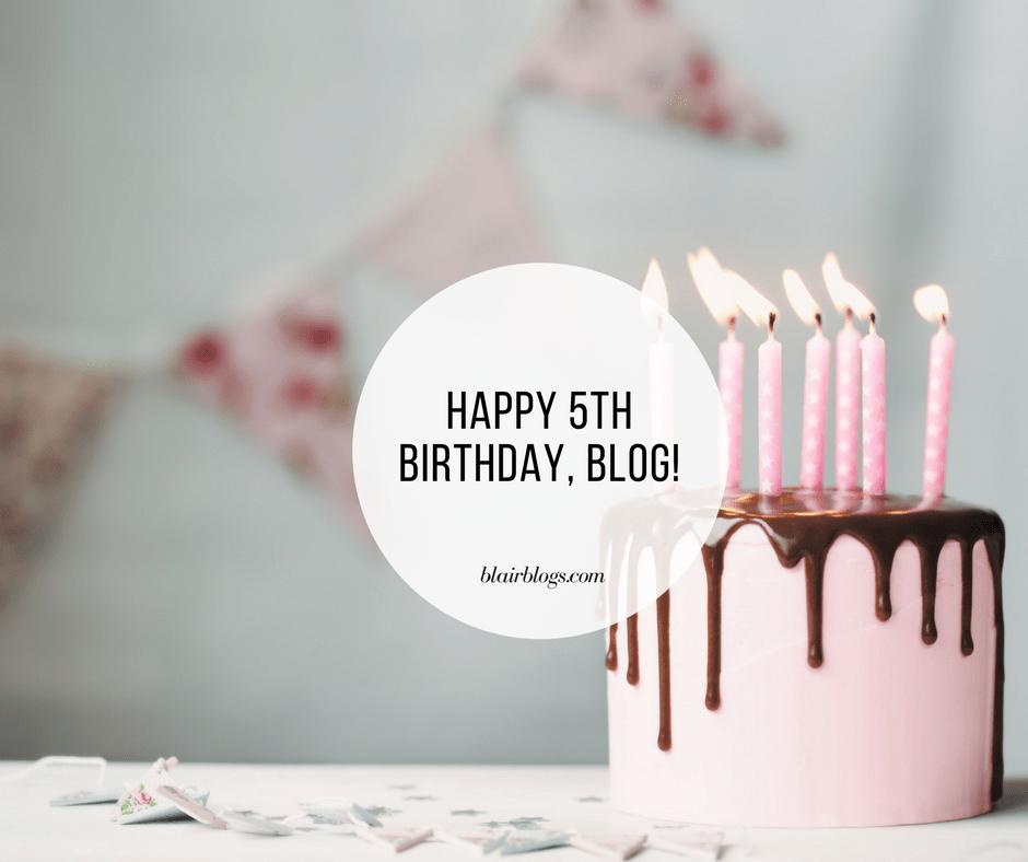 Happy 5th Birthday, Blog!