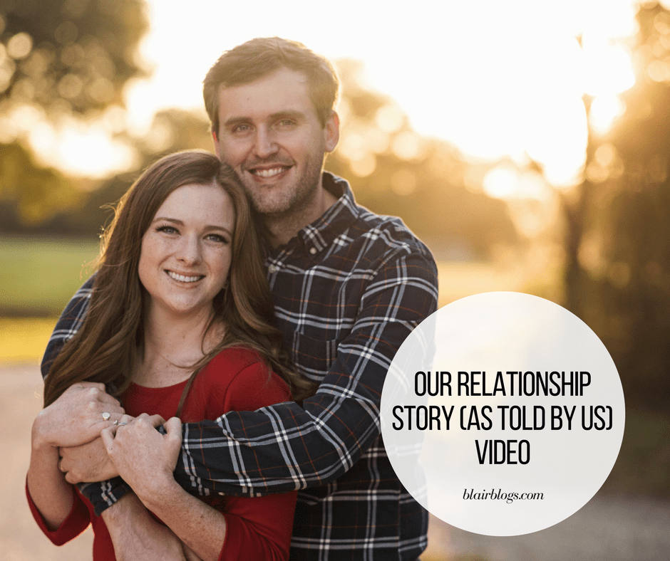 Our Relationship Story Video | BlairBlogs.com