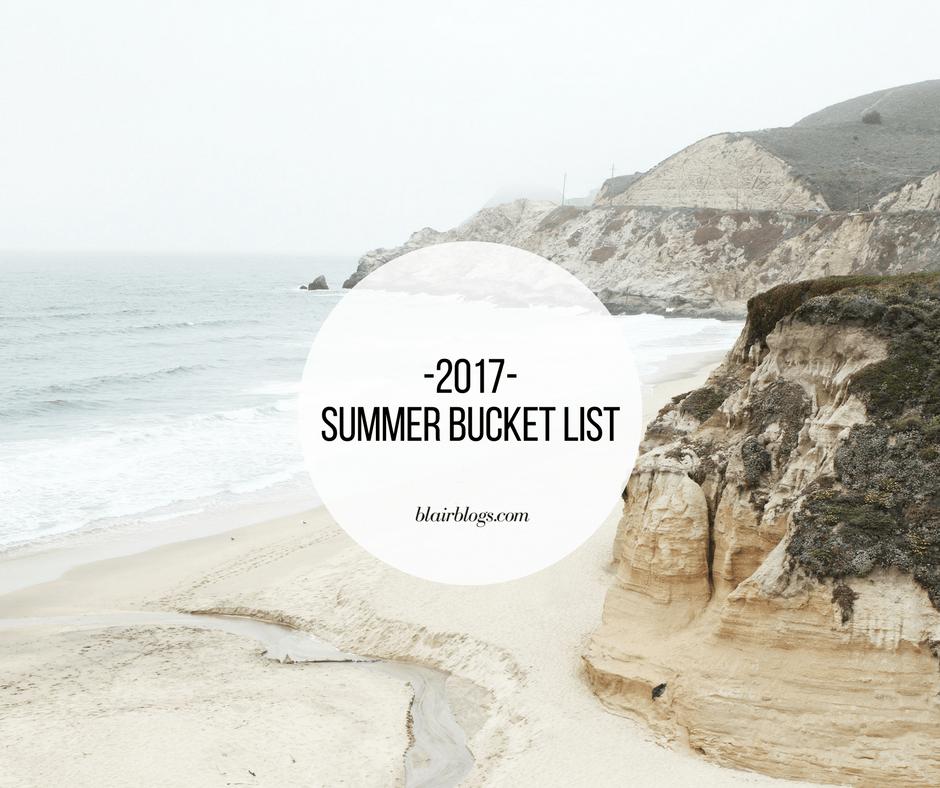 2017 Summer Bucket List | BlairBlogs.com