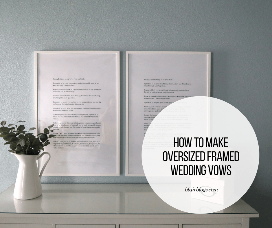 How to Make Oversized Framed Wedding Vows | BlairBlogs.com