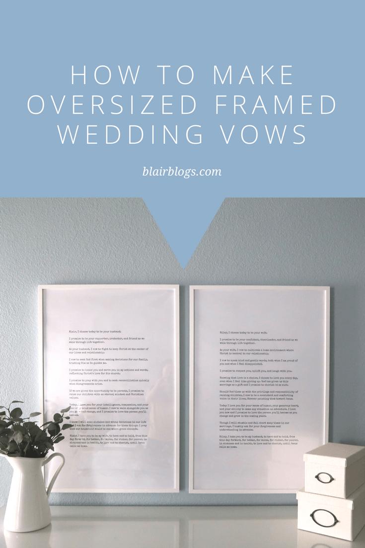 How to Make Oversized Framed Wedding Vows | BlairBlogs.com