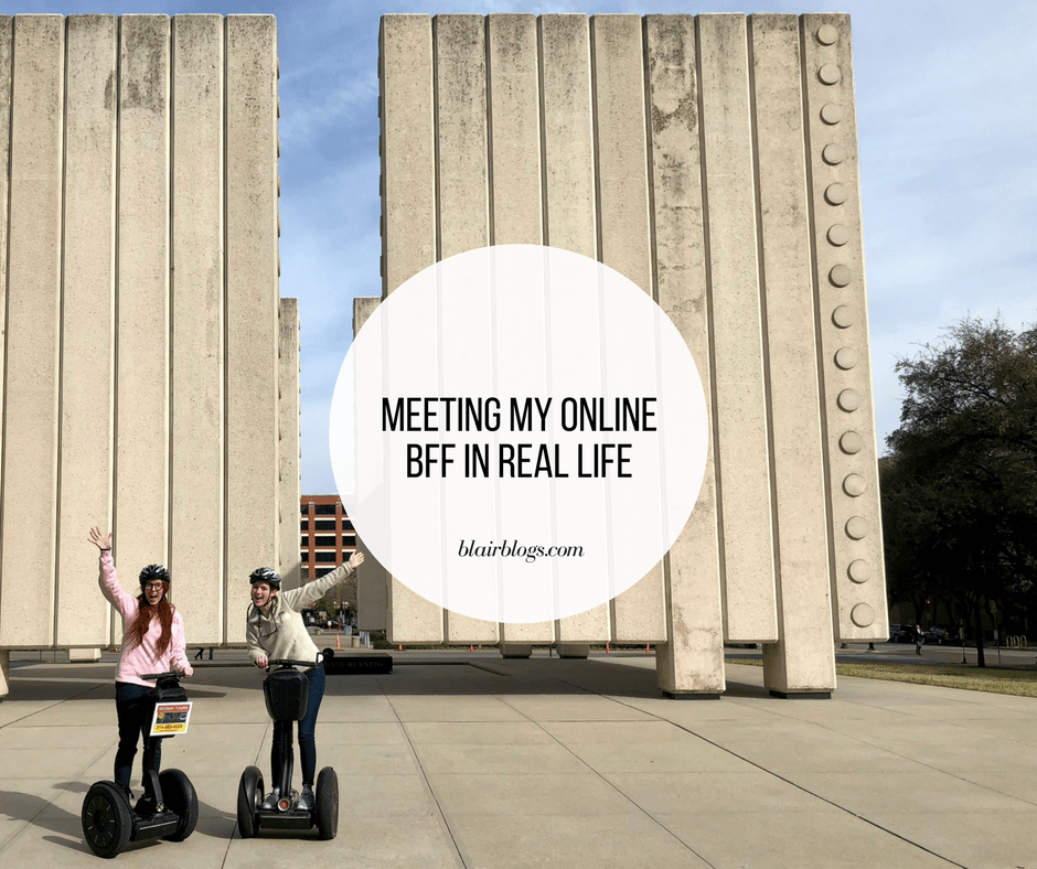 Meeting My Online BFF in Real Life