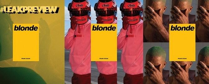 Leak Preview: Frank Ocean – Blonde