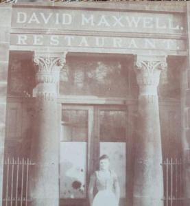 1880s or 90s David Maxwell Restaurant