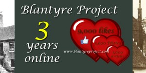 2015 Three years online for Blantyre Project