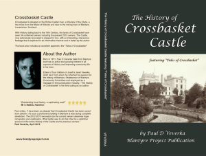 The History of Crossbasket Castle. Coming May 2015