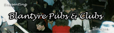 Blantyre Pubs and Clubs