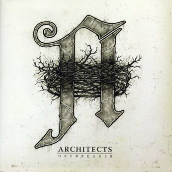 49) ARCHITECTS | Daybreaker (Century Media)