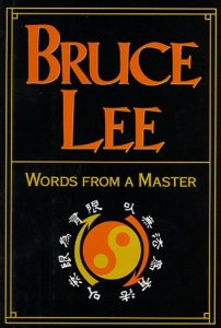 Words From a Master by Bruce Lee