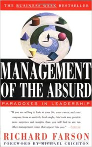 Management of the Absurd by Richard Farson