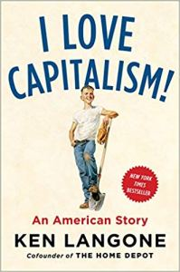 I Love Capitalism: An American Story by Ken Langone