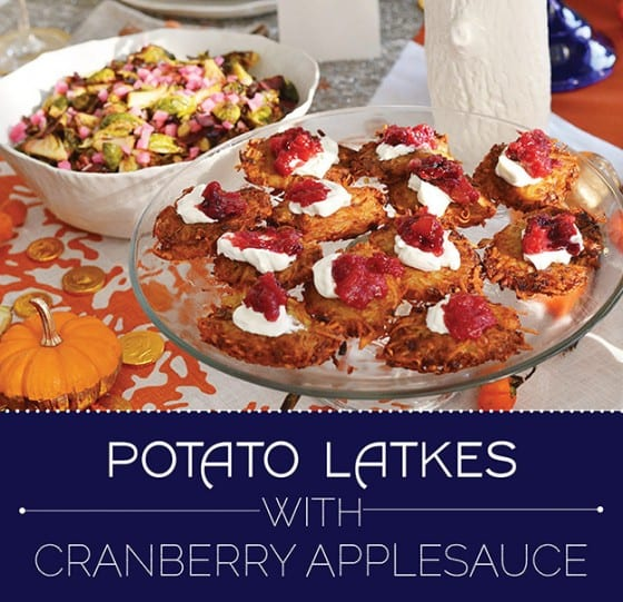 Potato Latkes with Cranberry Applesauce for Thanksgivukkah