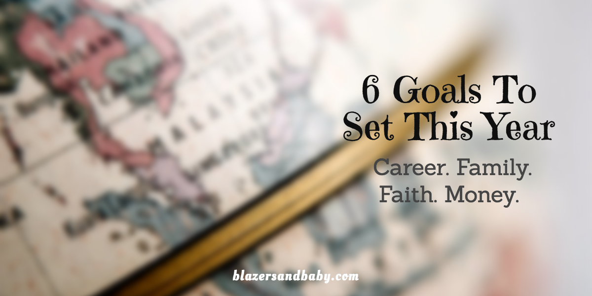 6 Goals You Should Set This Year