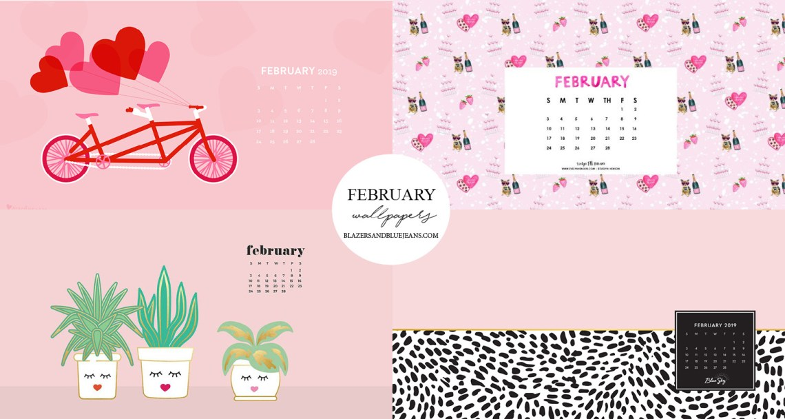 2019 February Desktop Calendar Wallpapers February 2019 Wallpapers | Blazers and Blue Jeans