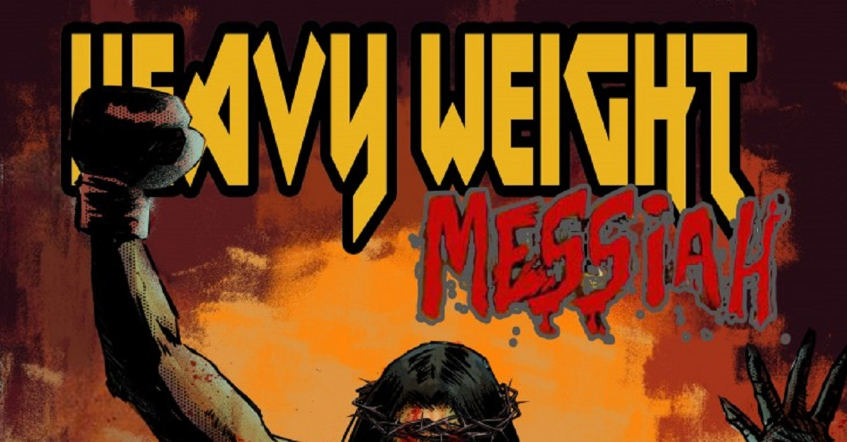 Heavyweight Messiah #1 – Comic Book Review