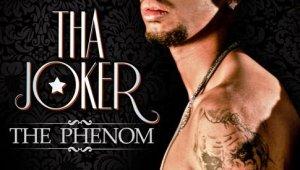 "New Album: Tha Joker ""The Phenom"""