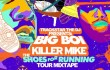"""Big Boi Ft. Killer Mike """"In The A (Remix)"""""""