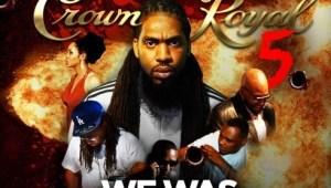 Pastor Troy - Crown Royal 5 (Mixtape)