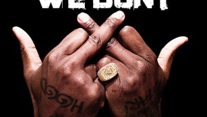 Ace Hood Ft. Rich Homie Quan – We Don't