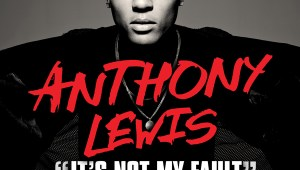 Anthony Lewis feat. T.I. – It's Not My Fault