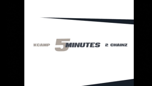 "K Camp ft. 2 Chainz ""5 Minutes"""