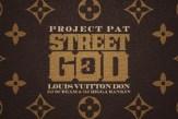 Project Pat - Street God 3 (Mixtape)