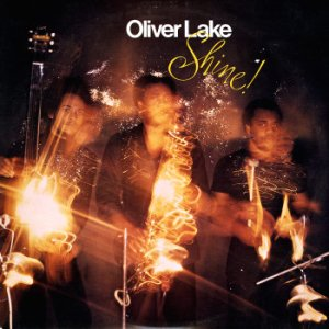 Oliver Lake-Shine!_ed