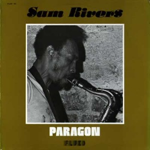 Sam Rivers - Paragon (1977)_ed