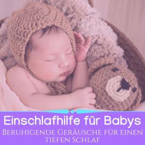 Einschlafhilfe für Babys