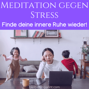 Meditation bei Stress