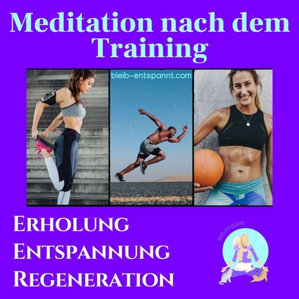 Meditation nach dem Training