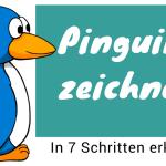 Pinguin zeichnen lernen
