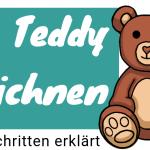 Teddy zeichnen