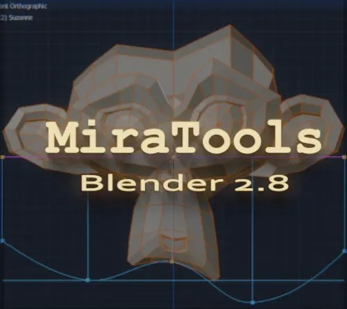 MiraTools - Blender 2.8