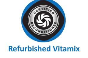 Vitamix Refurbished – Newest Sales & Offers