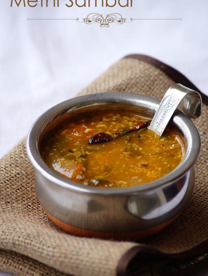 Menthi Kura Sambar Recipe – Vendhaya Keerai Sambar – Methi Leaves Sambar Recipe
