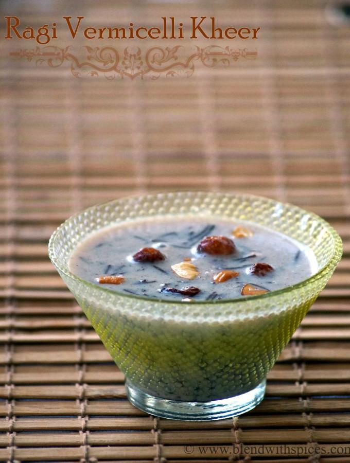 Ragi Semiya Payasam ~ Ragi Vermicelli Kheer Recipe