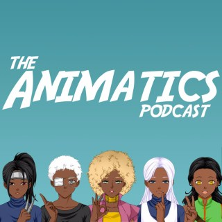 The Animatics Podcast