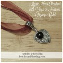 Mystic Heart Pendant with Onyx on Maroon Organza Cord
