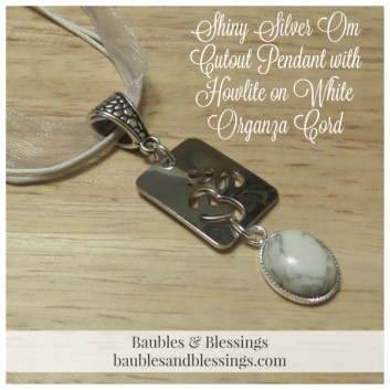 Shiny Silver Om Cutout Pendant with Howlite on White Organza Cord