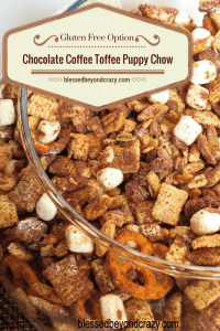 Chocolate Coffee Toffee Puppy Chow 5
