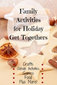 Family Activities for Holiday Get Togethers