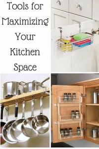 Tools for Maximazing Your Kitchen Space