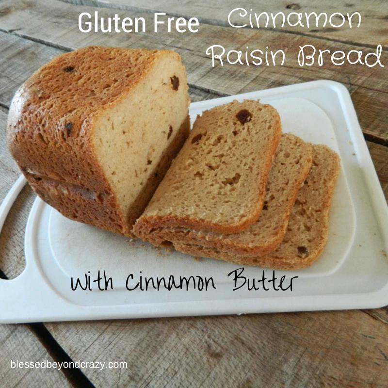 Gluten Free Cinnamon Raisin Bread With Cinnamon Butter