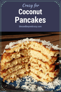 Crazy for Coconut Pancakes