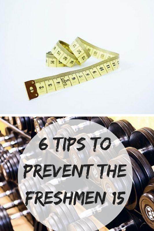 6 Tips to Prevent the Freshmen 15