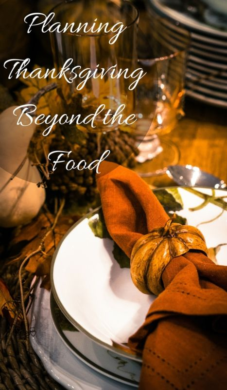 Planning Thanksgiving Beyond the Food 1