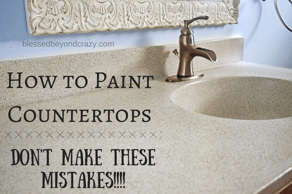 how to paint a countertop don t make these mistakes rh blessedbeyondcrazy com Granite Spray Countertops Spray Paint for Kitchen Counters